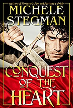Conquest of the Heart by [Michele Stegman]