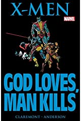 Marvel Graphic Novel #5: X-Men: God Loves, Man Kills (Marvel Graphic Novel (1982)) Kindle Edition