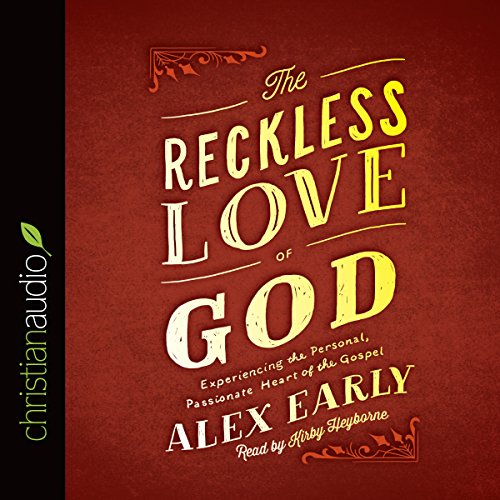 The Reckless Love of God audiobook cover art