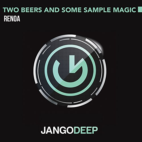 Two Beers and Some Sample Magic (Radio Mix)