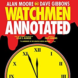 Watchmen: The Annotated Edition (English Edition) par [Alan Moore, Leslie S. Klinger, Dave Gibbons]