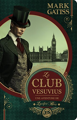 Le Club Vesuvius: Une aventure de Lucifer Box