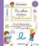 Ma méthode d'écriture Danièle Dumont de Danièle Dumont