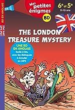 The London Treasure Mystery - Mes petites énigmes 6e/5e - Cahier de vacances de Joanna Le May