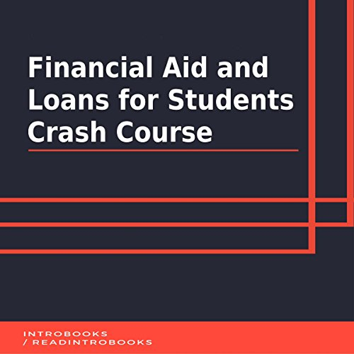 Financial Aid and Loans for Students Crash Course audiobook cover art