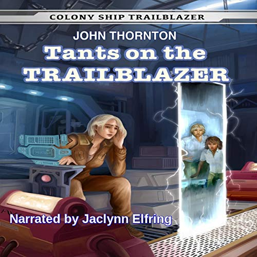 Tants on the Trailblazer cover art