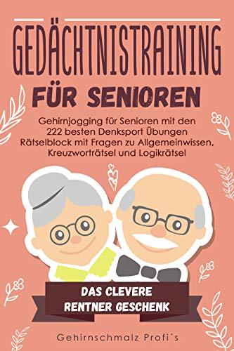 Gedächtnistraining für Senioren: Gehirnjogging für Senioren mit den