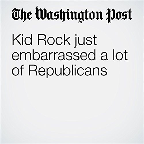Kid Rock just embarrassed a lot of Republicans copertina