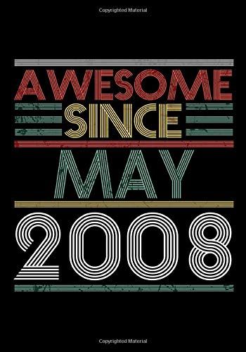 Awesome Since May 2008 Guitar Tab Notebook: Unique Birthday Present Ideas for 12 Years Old (7x10 inches - 110 Pages): 6 String Guitar Chord and ... and Students (Guitar Manuscript Books)