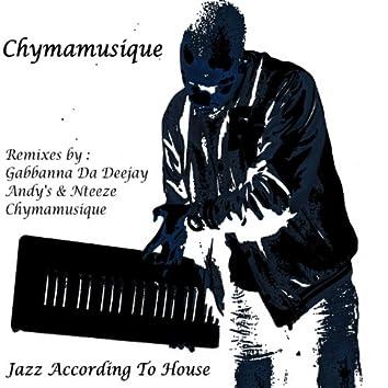Jazz According to House (Remixes Part 2)