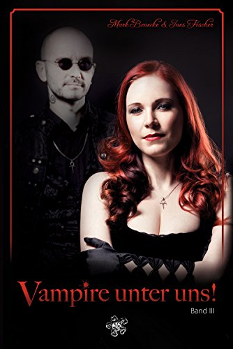 Vampire unter uns!: Band III