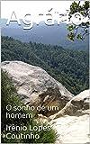 Agrário: O sonho de um homem (Portuguese Edition)