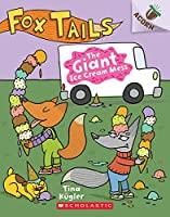 The Giant Ice Cream Mess: An Acorn Book (Fox Tails. Scholastic Acorn)