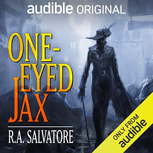 One-Eyed Jax Audiobook By R.A. Salvatore cover art