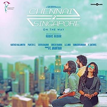 Chennai 2 Singapore (Original Motion Picture Soundtrack)
