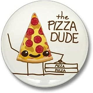 The Pizza Dude Mini Button 1