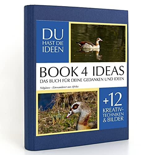 BOOK 4 IDEAS classic | Nilgänse - Einwanderer aus Afrika, Eintragbuch mit Bildern
