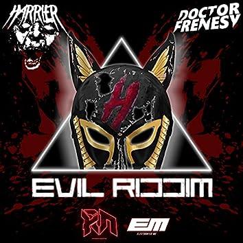 Evil Riddim