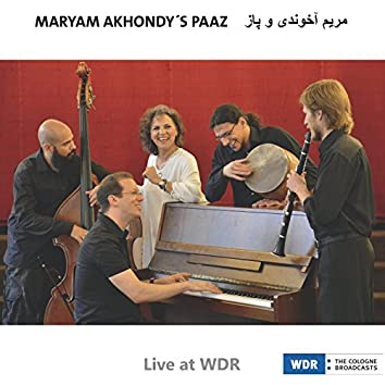 Live at WDR (feat. Itai Sobol, Roman Kushniarou, Reza Askari, Syavash Rastani)