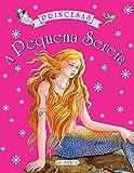 Academia de Princesas - A Pequena Sereia