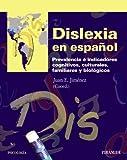 Dislexia en español: Prevalencia e indicadores cognitivos, culturales, familiares y biológicos (Psicología)