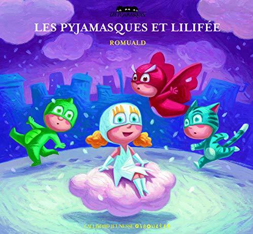 Les Pyjamasques et Lilifée (Les Pyjamasques - Giboulées, 210046)