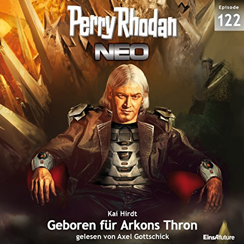 Geboren für Arkons Thron (Perry Rhodan NEO 122) cover art