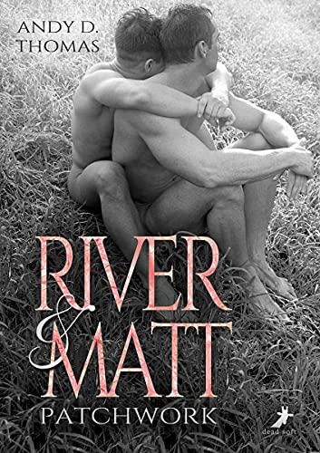 River & Matt: Patchwork