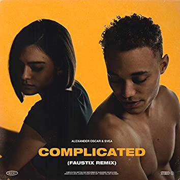 Complicated (Faustix Remix)