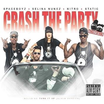 Crash The Party (feat. Selina Nunez, Nitro & Static) - Single