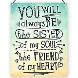 Sie wird immer der Schwester von My Soul Freundschaft Zitat