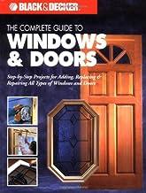 The Complete Guide to Doors & Windows (Black & Decker)