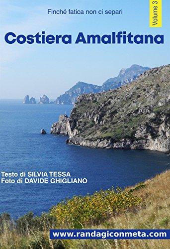 Costiera Amalfitana (Finché fatica non ci separi Vol. 3)