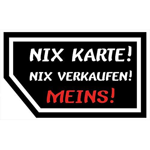 "Fun Aufkleber im Visitenkartenformat ca.100x60mm \""Nix Karte,Nix Verkaufe, Meins!\"""