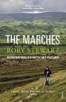 The Marches: Border walks with my father