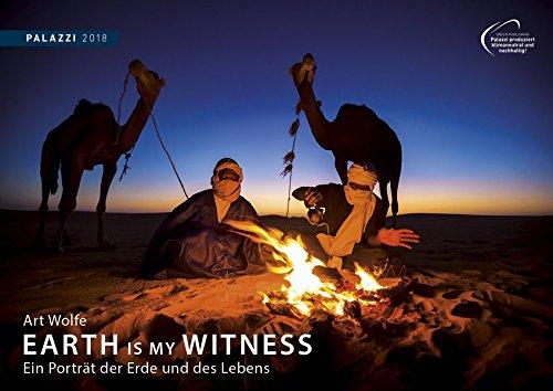 Art Wolfe: EARTH IS MY WITNESS 2018 : Ein Portrait der Erde und des Lebens - Foto - Kalender 70 x 50 cm - Partnerlink