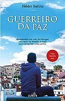 Guerreiro da Paz (Portuguese Edition)