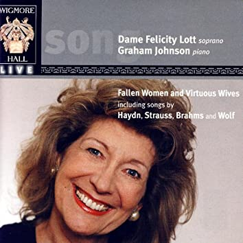 Fallen Women And Virtuous Wives - Wigmore Hall Live