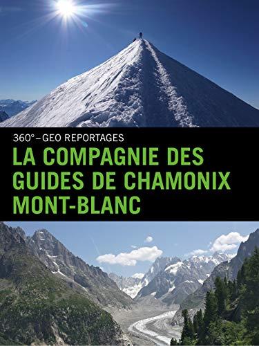 La Compagnie des guides de Chamonix Mont-Blanc