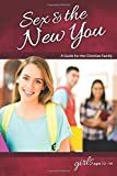 Sex & the New You: For Girls Ages 12-14 - Learning About Sex (Learning about Sex (Paperback))