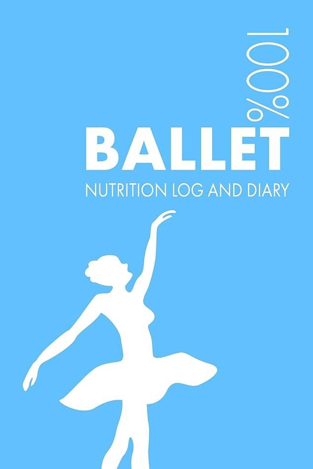 もろい卑しい巨大Ballet Nutrition Journal: Daily Ballet Nutrition Log and Diary For Dancer and Instructor
