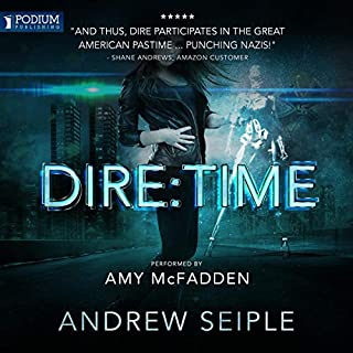 Dire: Time     The Dire Saga, Book 3              Written by:                                                                                                                                 Andrew Seiple                               Narrated by:                                                                                                                                 Amy McFadden                      Length: 13 hrs and 48 mins     Not rated yet     Overall 0.0