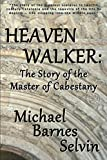 Heaven Walker: The Story of the Master of Cabestany
