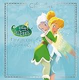 LA FÉE CLOCHETTE 4 - Clochette et le Secret des Fées - Hachette Jeunesse Collection Disney - 11/07/2018