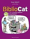 Bibliocat - Le KT en 57 expressions bibliques de tous les jours