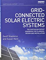 Grid-connected Solar Electric Systems: The Earthscan Expert Handbook for Planning, Design and Installation