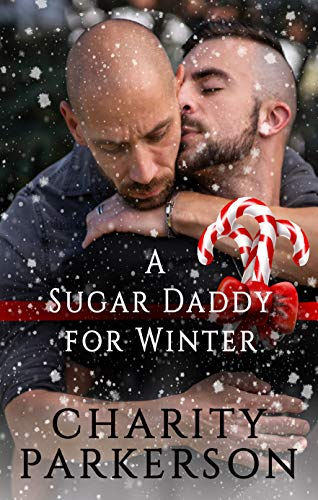 A Sugar Daddy for Winter (Sugar Daddies) by [Charity Parkerson]