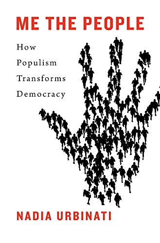 Image of Me the People: How Populism Transforms Democracy