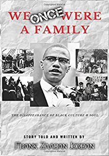 We Once Were A Family: The Dissapearance Of Black Soul And Culture