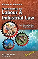 Khan & Khan's Commentary on Labour & Industrial Law